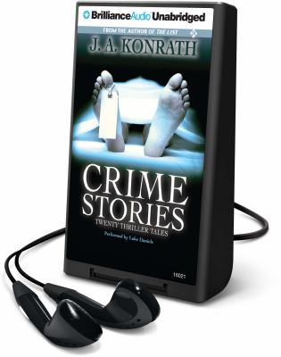 Crime Stories: Twenty Thriller Tales [With Earbuds]