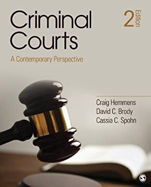 Criminal Courts: A Contemporary Perspective 9781452257228