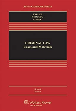 Criminal Law: Cases & Materials, Seventh Edition 9781454806981