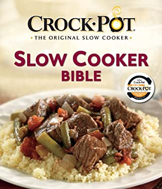 Crock Pot Slow Cooker Bible 9781450800501