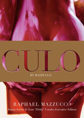 Culo by Mazzucco 9781451641967