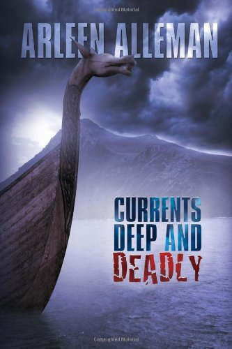 Currents Deep and Deadly 9781453539286