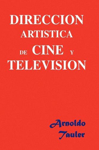 Direccion Artistica de Cine y Television 9781450007481