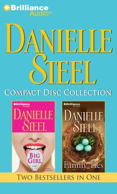 Danielle Steel CD Collection 4: Big Girl, Family Ties 9781455807178