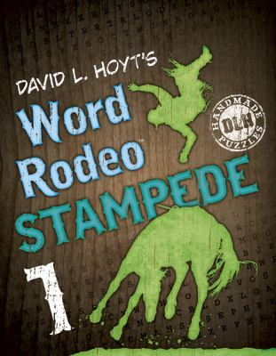 David L. Hoyt's Word Rodeo Stampede 1 9781454900931