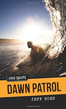 Dawn Patrol 9781459800625