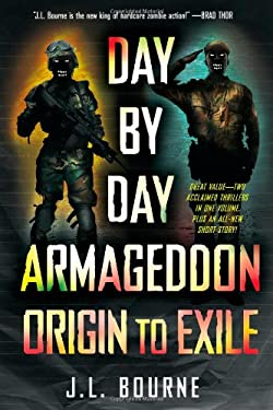 Day by Day Armageddon: Origin to Exile 9781451633030