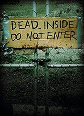 Dead Inside: Do Not Enter: Notes from the Zombie Apocalypse: A Lost Zombies Book 13328678