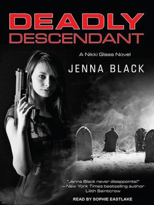 Deadly Descendant 9781452605593
