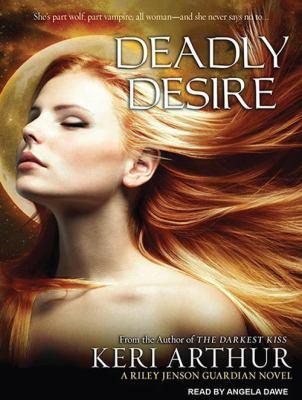 Deadly Desire 9781452600079
