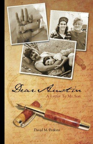 Dear Austin - A Letter to My Son 9781453655399