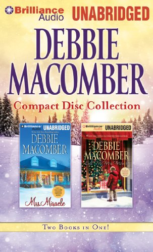 Debbie Macomber CD Collection 3: Mrs. Miracle, Call Me Mrs. Miracle 9781455807161