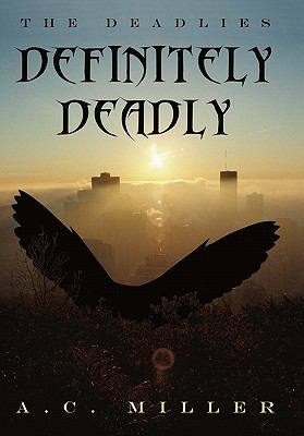 Definitely Deadly: The Deadlies 9781450271677