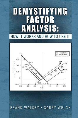 Demystifying Factor Analysis 9781450007832