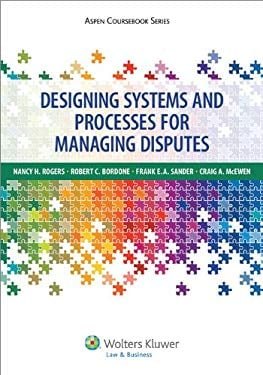 Designing Systems for the Effective Management of Conflict 9781454808183