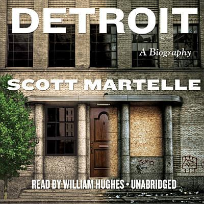 Detroit: A Biography 9781455128440