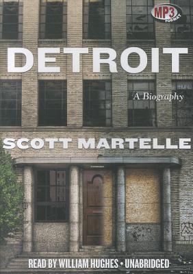 Detroit: A Biography 9781455128464