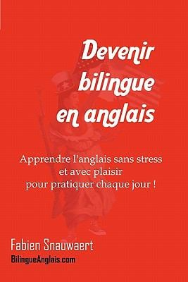 Devenir Bilingue En Anglais 9781451523393
