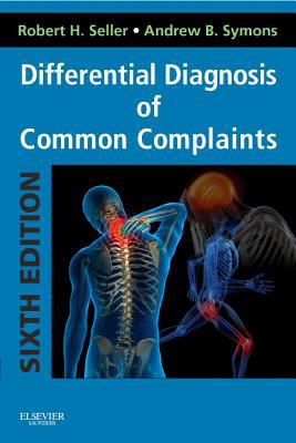 Differential Diagnosis of Common Complaints [With Access Code] 9781455707720