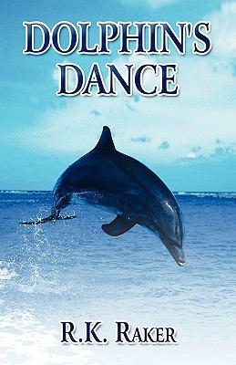 Dolphin's Dance 9781456054168