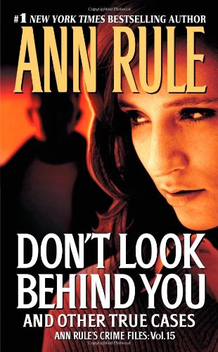 Don't Look Behind You and Other True Cases 9781451641080