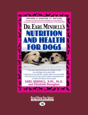 Dr. Earl Mindell's Nutrition and Health for Dogs 9781458762023
