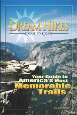 Dream Hikes Coast to Coast: Your Guide to America's Most Memorable Trails (Large Print 16pt)