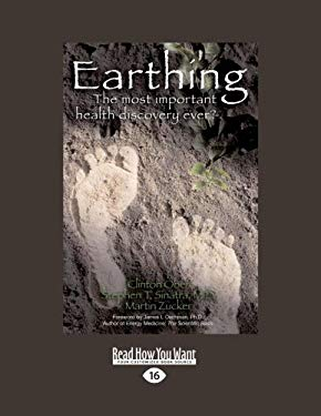 Earthing: The Most Important Health Discovery Ever? 9781458751775