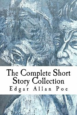 Edgar Allan Poe: The Complete Short Story Collection 9781453643143