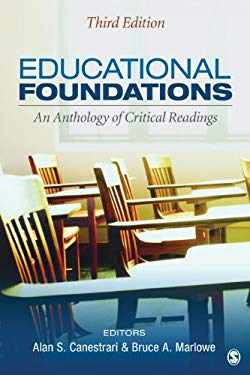Educational Foundations: An Anthology of Critical Readings 9781452216768