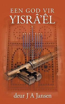 Een God Vir Yisra'el 9781452025209