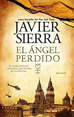 El Angel Perdido: Una Novela 9781451641387