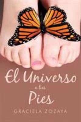 El Universo a Tus Pies 9781452008172