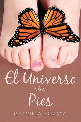 El Universo a Tus Pies 9781452008189