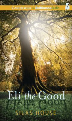 Eli the Good 9781455801145
