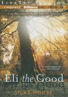 Eli the Good 9781455801152
