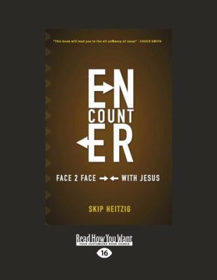 Encounter: Face 2 Face with Jesus 9781458751614