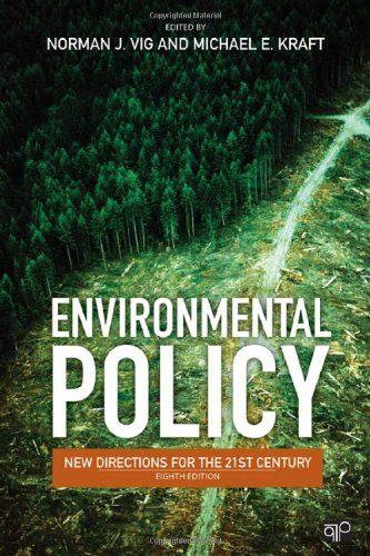 Environmental Policy: New Directions for the 21st Century 9781452203300