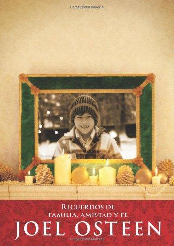 Espiritu Navideno: Recuerdos de Familia, Amistad y Fe = A Christmas Spirit 9781451608083
