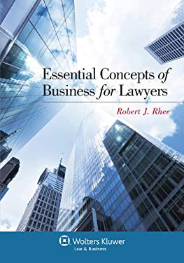 Essential Concepts of Business for Lawyers 9781454813194