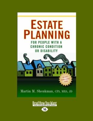 Estate Planning for People with a Chronic Condition or Disability (Easyread Large Edition) 9781458749772