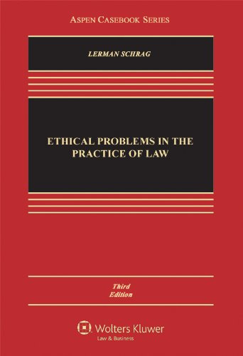 Ethical Problems in the Practice of Law, Third Edition 9781454803010