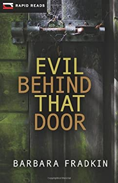 Evil Behind That Door 9781459801004