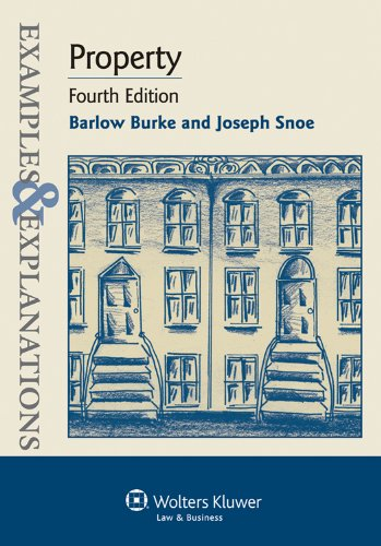 Examples and Explanations: Property, 4th Edition 9781454802297