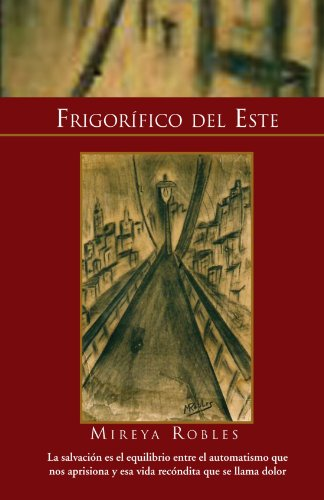 Frigorifico del Este 9781453539194