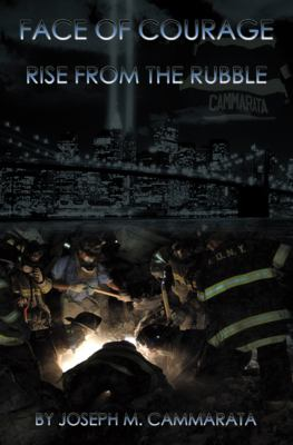 Face of Courage: Rise from the Rubble