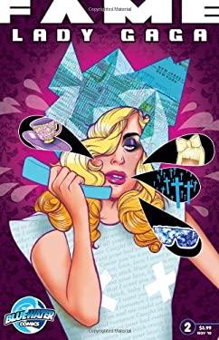 Fame: Lady Gaga Vol 2 9781450723756