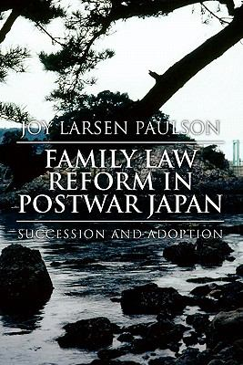 Family Law Reform in Postwar Japan 9781453540237