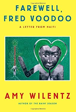 Farewell, Fred Voodoo: A Letter from Haiti 9781451643978