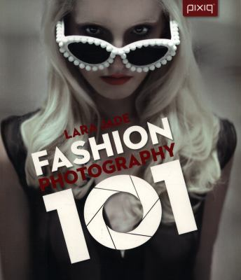 Fashion Photography 101 9781454704188
